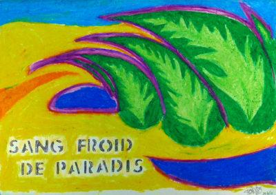 Sang Froid De Paradis