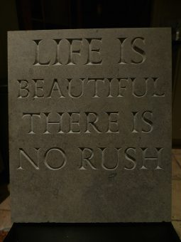 Life Is Beautiful – There Is No Rush