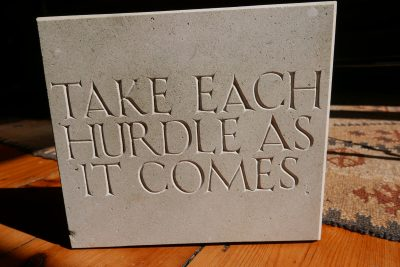 Take Each Hurdle As It Comes
